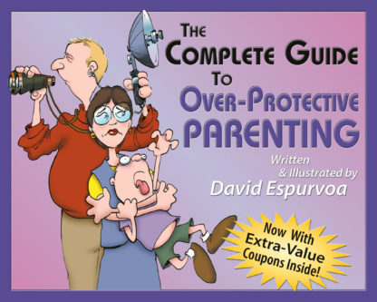 Complete Guide to Over-Protective Parenting cover